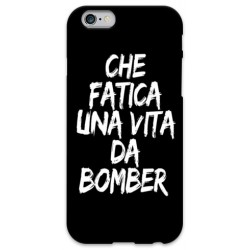 COVER CHE FATICA UNA VITA DA BOMBER NERO per iPhone 3g/3gs 4/4s 5/5s/c 6/6s Plus iPod Touch 4/5/6 iPod nano 7