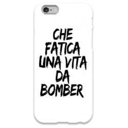 COVER CHE FATICA UNA VITA DA BOMBER BIANCO per iPhone 3g/3gs 4/4s 5/5s/c 6/6s Plus iPod Touch 4/5/6 iPod nano 7