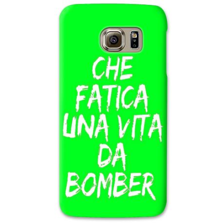 COVER CHE FATICA UNA VITA DA BOMBER FUXIA PER ASUS HTC HUAWEI LG SONY BLACKBERRY