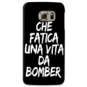 COVER CHE FATICA UNA VITA DA BOMBER NERO PER ASUS HTC HUAWEI LG SONY BLACKBERRY