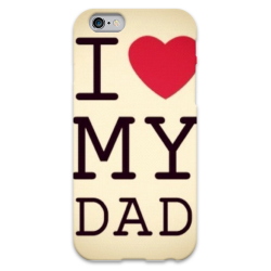 COVER I LOVE MY DAD per iPhone 3g/3gs 4/4s 5/5s/c 6/6s Plus iPod Touch 4/5/6 iPod nano 7