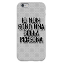 COVER IO NON SONO UNA BELLA PERSONA per iPhone 3g/3gs 4/4s 5/5s/c 6/6s Plus iPod Touch 4/5/6 iPod nano 7