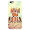 COVER MAI UNA GIOIA per iPhone 3g/3gs 4/4s 5/5s/c 6/6s Plus iPod Touch 4/5/6 iPod nano 7