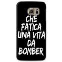 COVER CHE FATICA UNA VITA DA BOMBER NERO per SAMSUNG GALAXY SERIE S, S MINI, A, J, NOTE, ACE, GRAND NEO, PRIME, CORE, MEGA