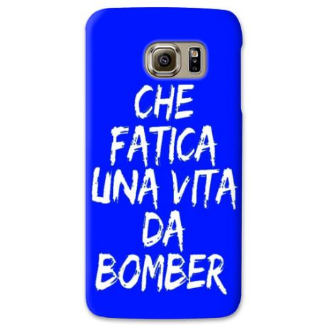 COVER CHE FATICA UNA VITA DA BOMBER BLU per SAMSUNG GALAXY SERIE S, S MINI, A, J, NOTE, ACE, GRAND NEO, PRIME, CORE, MEGA