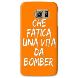 COVER CHE FATICA UNA VITA DA BOMBER ARANCIO per SAMSUNG GALAXY SERIE S, S MINI, A, J, NOTE, ACE, GRAND NEO, PRIME, CORE, MEGA
